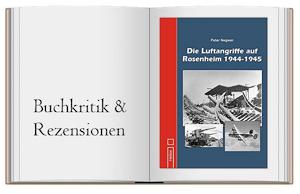 Buch zur Kritik von Die Luftangriffe auf Rosenheim