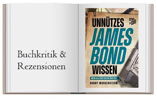 Unnuetzes James Bond Wissen Mehr als 2500 Fakten über 007