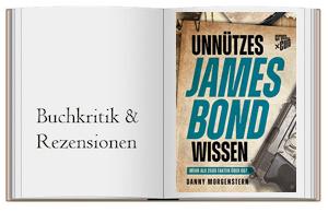Unnützes James Bond Wissen von Danny Morgenstern