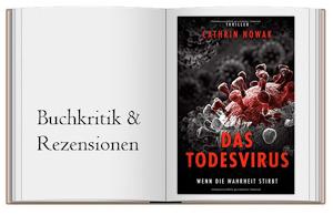 Das Todesvirus: Wenn die Wahrheit stirbt von Catrin Nowak