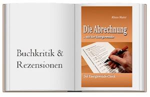 Die Abrechnung …mit der Energiewende: Der Energiewende-Check von Klaus Maler