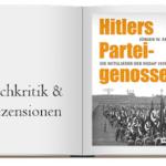 Buch zur Kritik: Hitlers Parteigenossen: Die Mitglieder der NSDAP 1919–1945