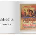 Buch zur Rezension: Mad Max. Jenseits der Donnerkuppel