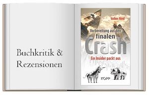 Volker Nied: Vorbereitung auf den finalen Crash. Ein Insider packt aus.