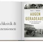 Augen geradeaus Aus den Anfangsjahren der Bundeswehr Buch zur Kritik
