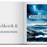 Buch zur Kritik: Die Nordseefalle: Ein Theodor-Storm-Krimi