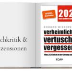 Buch zur Kritik: verheimlicht – vertuscht – vergessen 2021: Was 2020 nicht in der Zeitung stand