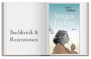 Cora Stephan: Margos Töchter