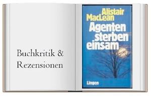 Klassiker: Agenten sterben einsam von Alistair MacLean