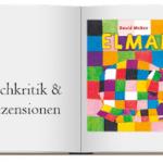 Zur Buchkritik: Elmar von David McKee