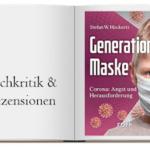 Buch zur Kritik: Generation Maske: Corona: Angst und Herausforderung