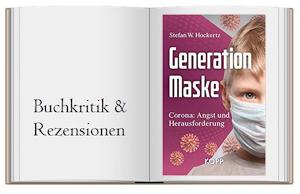 Generation Maske. Corona: Angst und Herausforderung von Stefan W. Hockertz