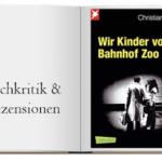 Buch: Wir Kinder vom Bahnhof Zoo: Eine Kindheit zwischen Heroin und Kinderstrich