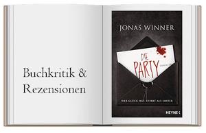 Die Party: Thriller. Wer Glück hat, stirbt als Erster von Jonas Winner