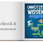 Buch zur Kritik: UNNÜTZES WISSEN: 1000 skurrile Fakten aus aller Welt